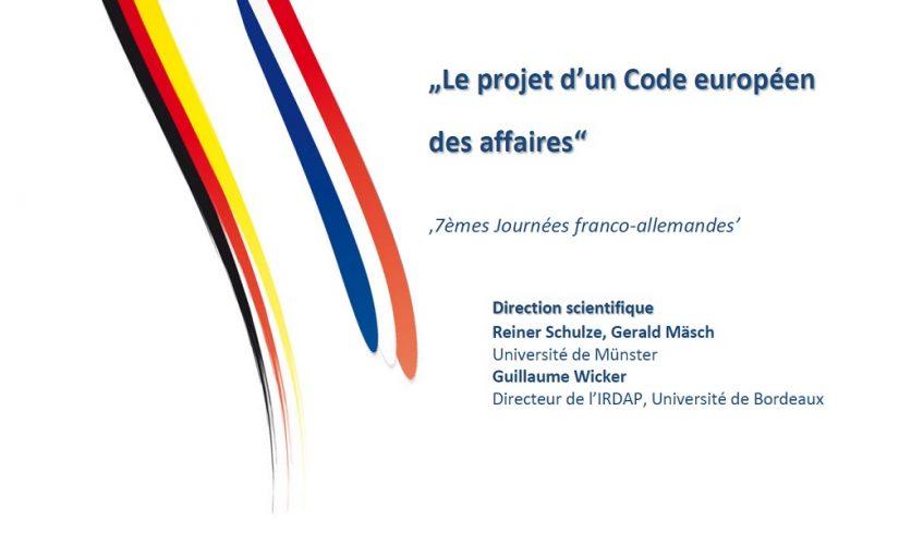 Un code européen des affaires / Journées franco-allemandes de Münster (Allemagne) du 7 décembre 2017