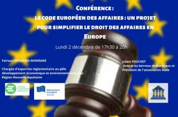 Conférence-débat sur thème : Le code européen des affaires : un projet pour simplifier le droit des affaires en Europe, lundi 2 décembre 2019 à Talence